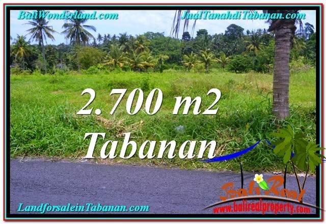 TANAH MURAH di TABANAN BALI 2,700 m2 di Tabanan Kerambitan