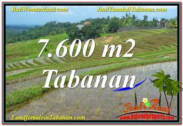 JUAL MURAH TANAH di TABANAN BALI 7,600 m2  View Laut, Gunung dan sawah