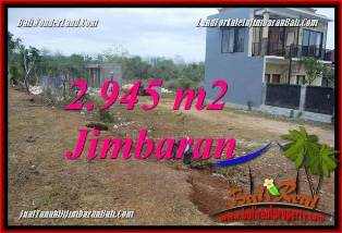 JUAL MURAH TANAH di JIMBARAN BALI 2,945 m2 di JIMBARAN UNGASAN