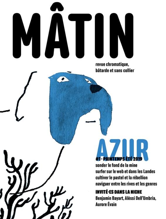 Mâtin Azur, paru en mai 2019