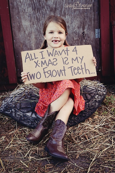 All I want for Christmas is my front teeth