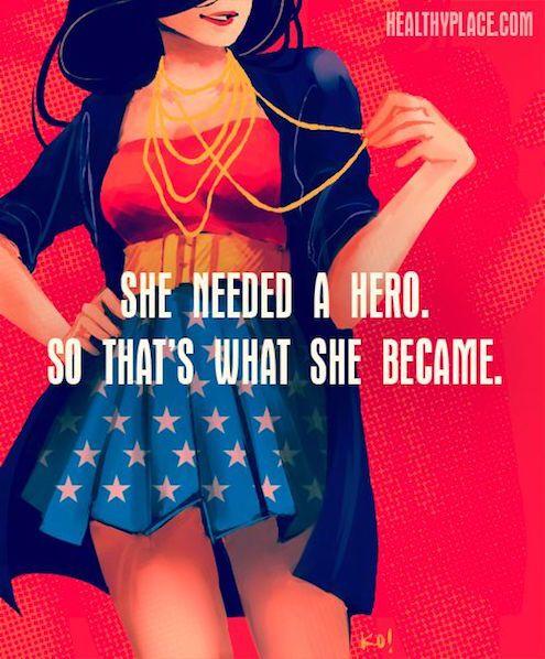 She needed a hero