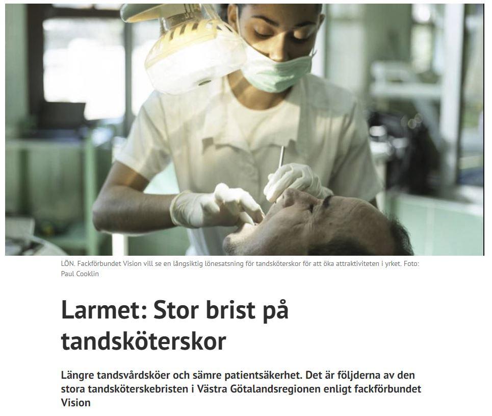Göteborg Direkt publicerade om Larmet: Stor brist på tandsköterskor.  2019-01-30.