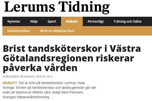 Lerums Tidning om att bristen på tandsköterskor påverkar vårdeni Västra Götaland, 2018-08-28.