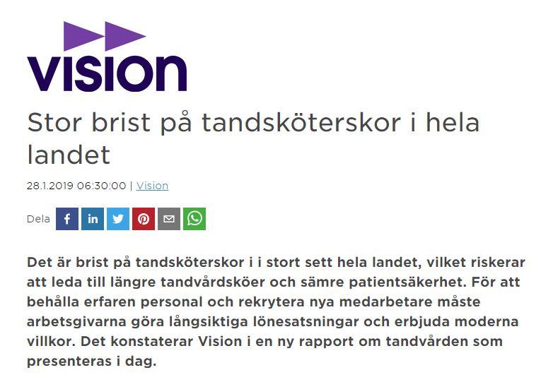 Fackförbundet Vision pressrelease - Stor Brist på Tandsköterskor i hela landet.