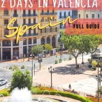 2 days in Valencia (Spain) - full guide - PIN3