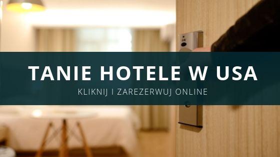 tanie hotele w usa