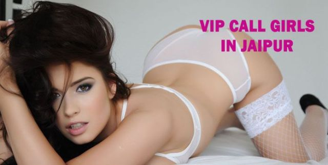 VIP Call Girls in Jaipur - VIP Model Escorts
