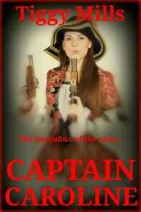 Captain Caroline – Tiggy Mills