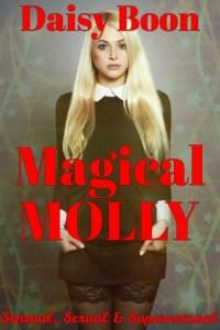 Magical Molly: Sensual, Sexual & Supernatural