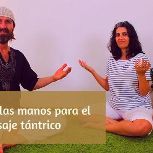 Prepara tus manos para el masaje tántrico