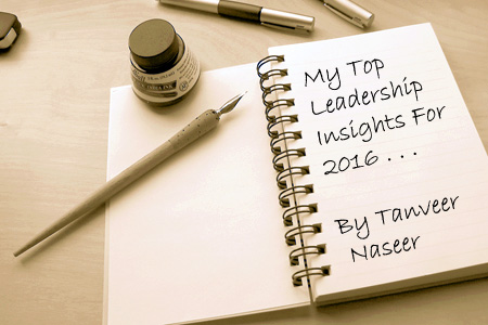 A look back at my Top 10 leadership insights from 2016 and the common themes they reveal about how leaders can be successful in 2017.