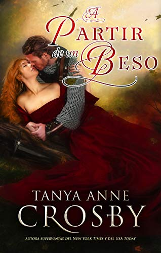 A Partir de un Beso (Spanish Edition)
