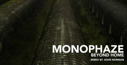 Monophaze - Beyond home