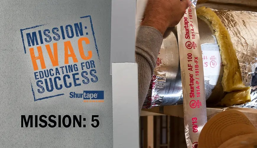 Mission: HVAC – Mission 5: Keeping up With the Times