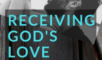 Receiving God's Love When You Can't Measure Up