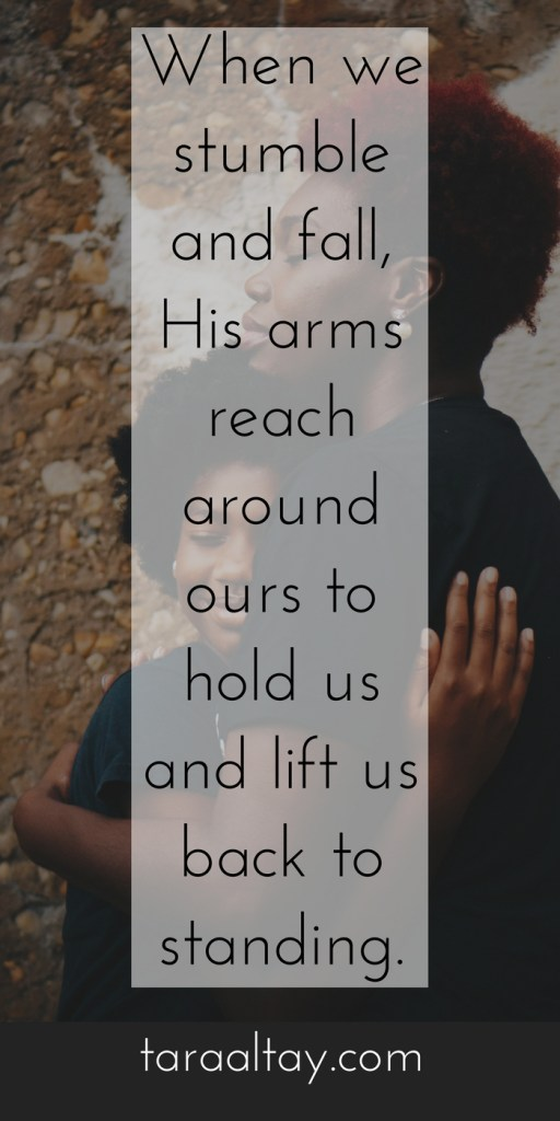 You can fall a thousand miles away or run to the highest achieved heights. He will always be with you with open arms. Psalm 139:7-10. for more encouragement in your life and calling visit taraaltay.com