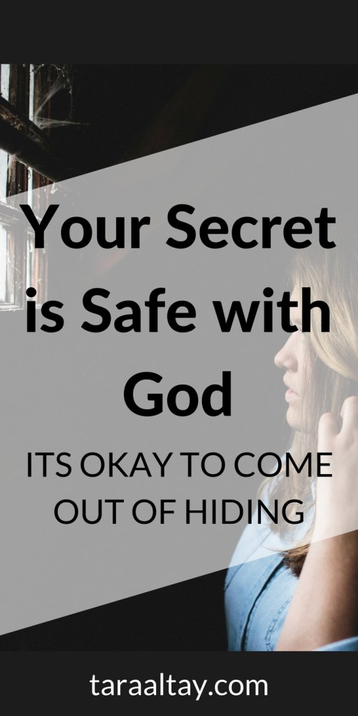 Your Secrets are Safe with God - Tara Altay