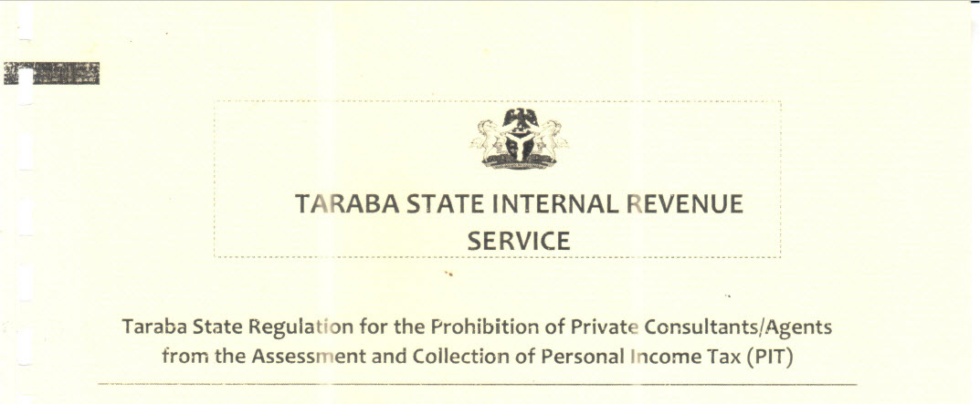 Taraba State Regulation for the Prohibition of Private Consultants Agents from the Assessment and Collection of PIT