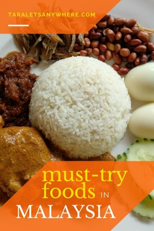 Must-try foods in Malaysia | favorite foods in Malaysia | best Malaysian dishes | what to eat in Malaysia