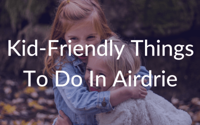 5 Things To Do in Airdrie For Kids