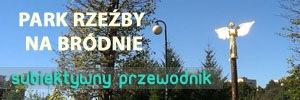 Park Rzeźby w Warszawie - subiektywny przewodnik