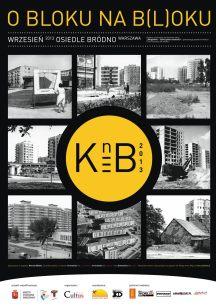 O Bloku na B(l)oku: Targówek - bloki pełne historii 2013, dla Fundacja Cultus