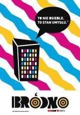 """bródno 2013, plakat autorski, cykl """"WARsaw"""" Hasło """"Bródno to nie osiedle. To stan umysłu"""" zaczerpnięte z internetu."""