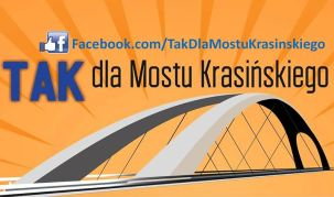 Tak dla mostu Krasińskiego