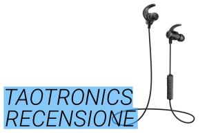 TaoTronics Cuffie In-Ear Bluetooth  la nostra recensione 1a36bc745331