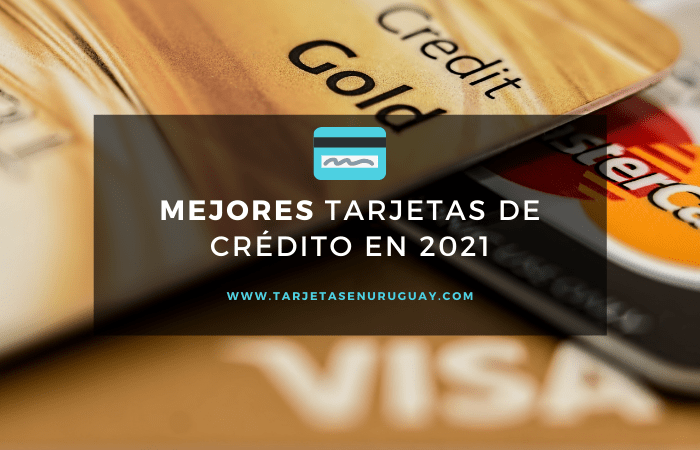 Mejores Tarjetas de Crédito 2021