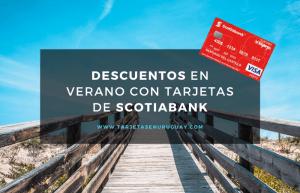 Descuentos en verano con tarjetas Scotiabank