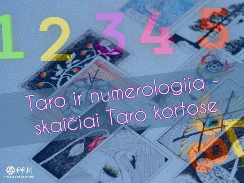 Taro ir numerologija – skaičių interpretacija Taro kortose