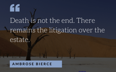 Will, Trust, & Estate Quote – Death Is Not The End
