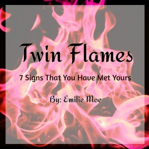 Twin Flames - 7 Tell Signs You Have Met Yours