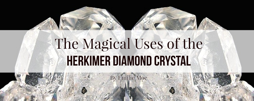 The Magical Uses of the Herkimer Diamond Crystal