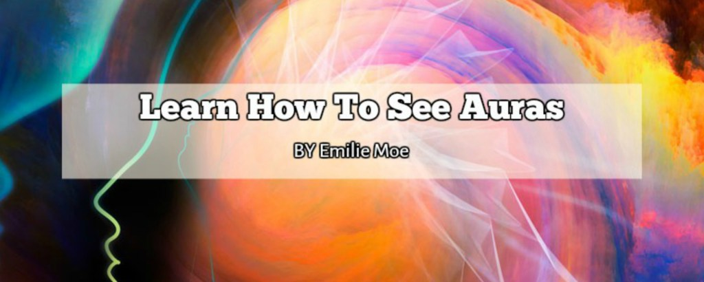 Learn How To See Auras