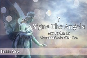 7 signs angels are trying to communicate with you