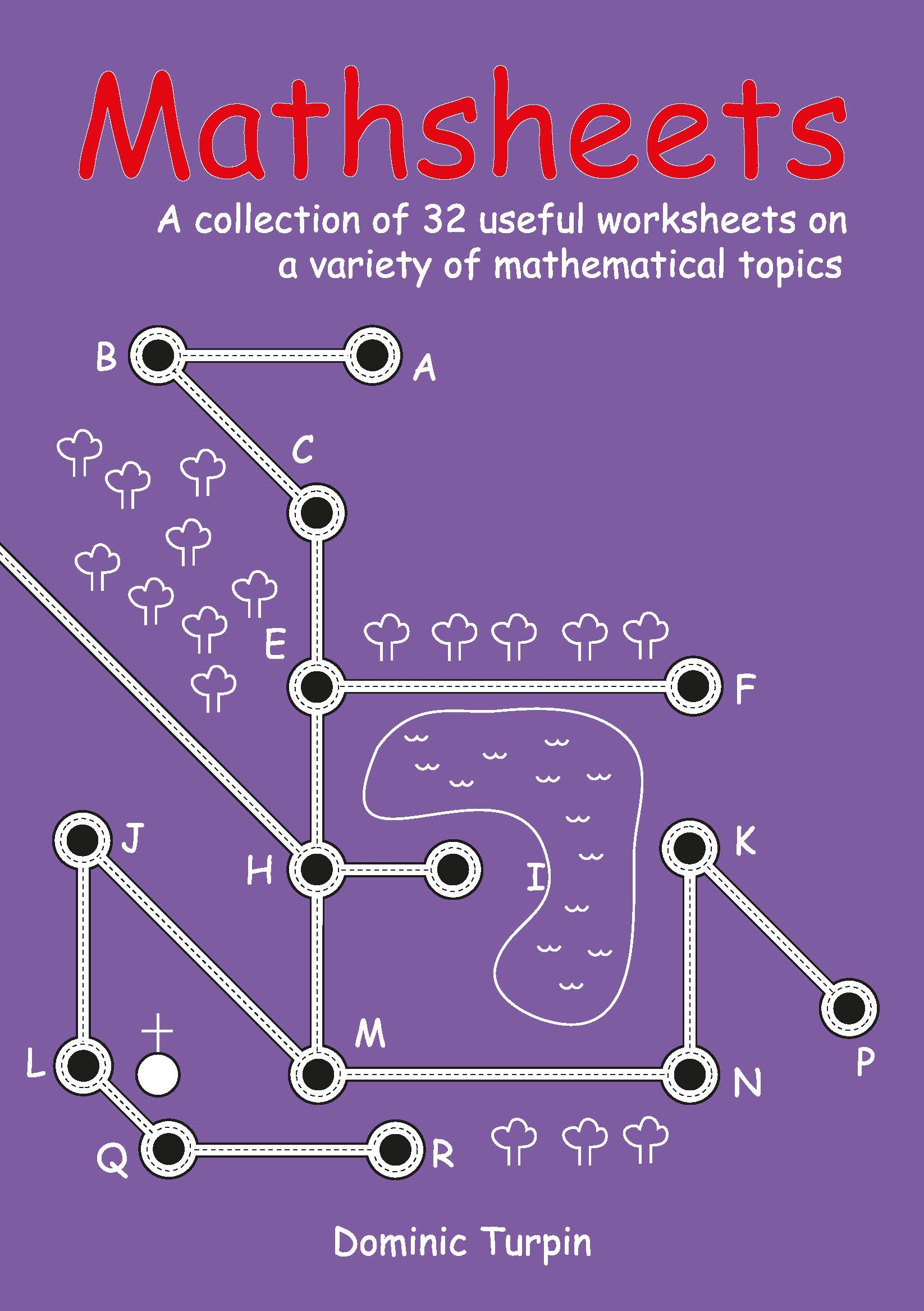 Mathsheets A Collection Of 32 Useful Worksheets On A