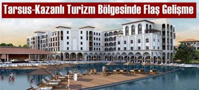 Tarsus-Kazanlı Turizm Bölgesinde Yeni Gelişme
