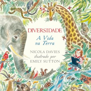 Diversidade A vida na Terra - Nicolas Davies e Emily Sutton - Tartaruguita