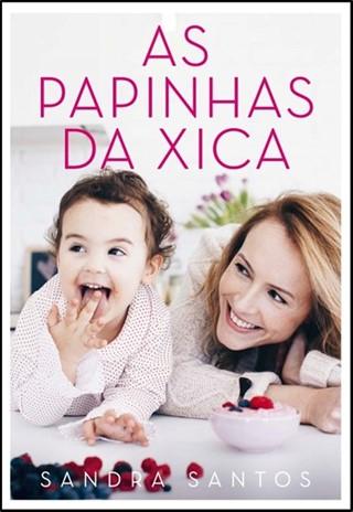 Papinhas da Xica - Sandra Santos - Tartaruguita