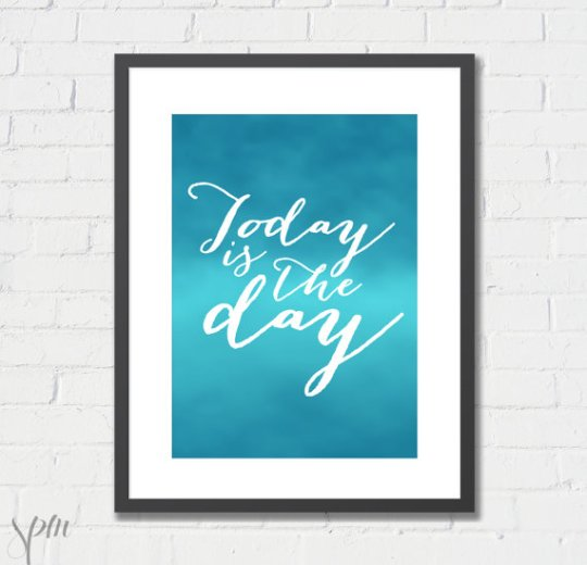 Today is the Day art print by Scissors Paper Mouse
