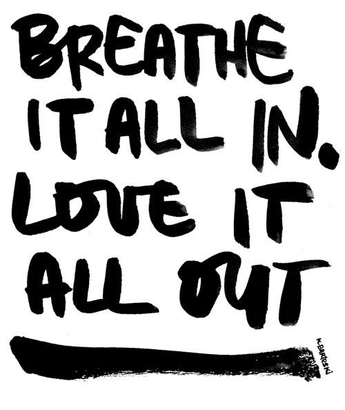 Breathe it all in.