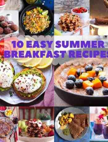 10 Easy Summer Breakfast Recipes