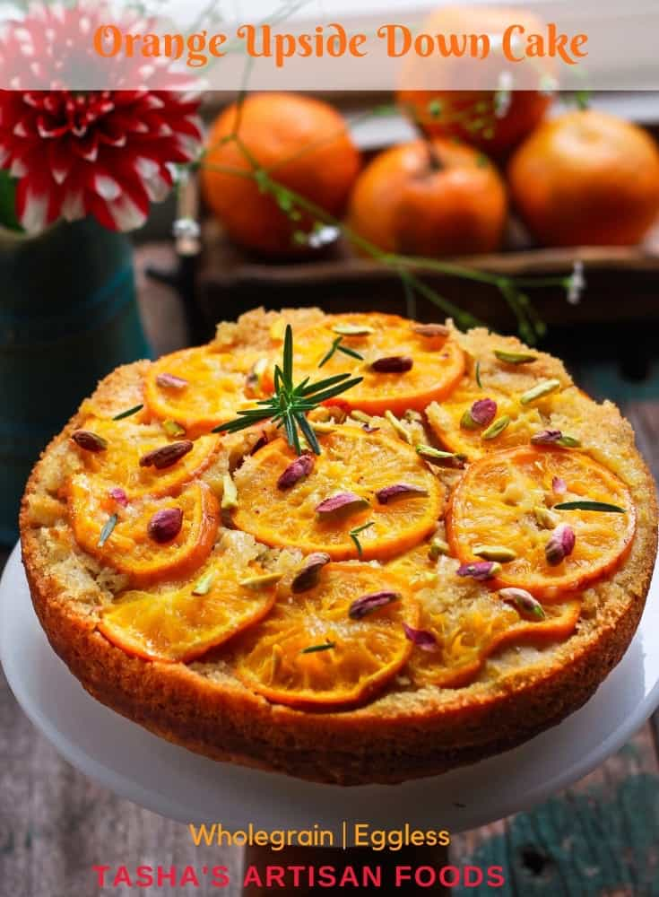 Orange Upside Down Cake wholegrain eggless baking