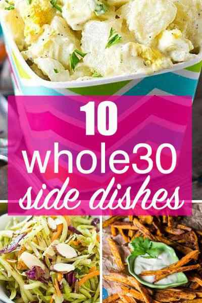 10 Creative Whole30 Side Dishes for Your Family