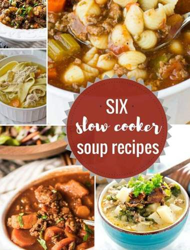 6 Comforting Slow Cooker Soup Recipes that your family will love. From veggie packed soups to healthy paleo soups...your family will love these new recipes.