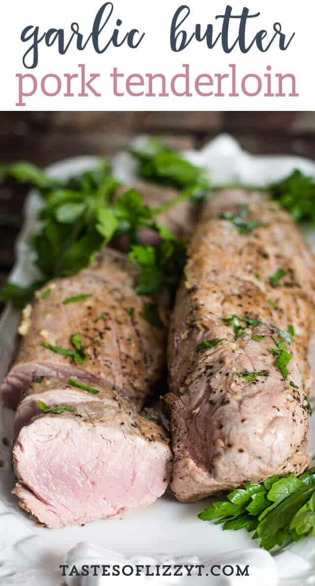 Wondering how to cook garlic butter pork tenderloin? We give hints for how to cook pork tenderloin in the oven and have it juicy and tender. Don't forget to brush it with garlic butter for an amazing flavor.