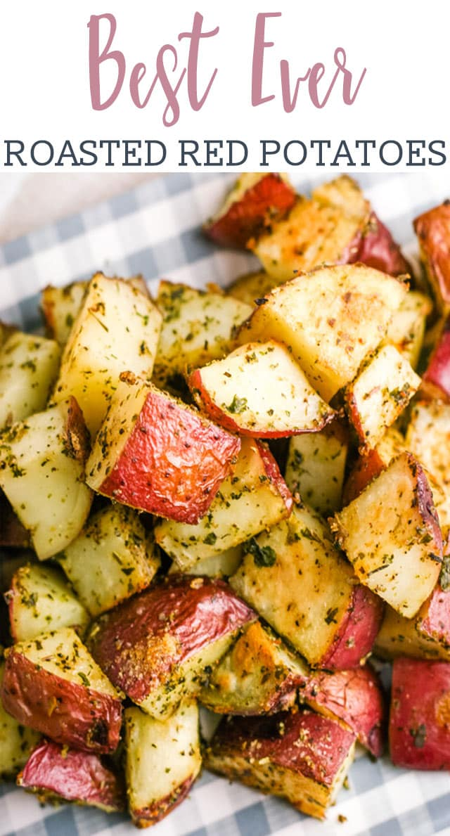 titled image (and shown): Best Ever Roasted Red Potatoes